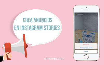 Instagram Stories Ads: empieza a hacer anuncios en las historias de Instagram