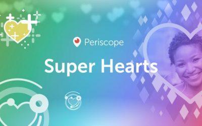 Los Súper-corazones de Periscope: cómo conseguir dinero haciendo emisiones en directo